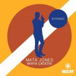 Mata Jones – Mafia Groove