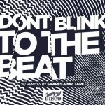 DONT BLINK – TO THE BEAT