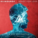 Joe Killington, Klingande, Greg Zlap – Ready For Love