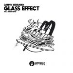 Danny Serrano – Glass Effect