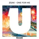 Zsak – One For Me