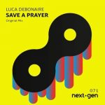 Luca Debonaire – Save A Prayer