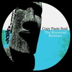 Copy Paste Soul – The Reverend Remixes
