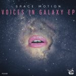 Space Motion – Voices In Galaxy