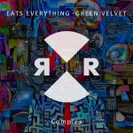 Green Velvet, Eats Everything – Complex