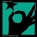 Norman Doray – Do What