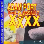 DJ Assault, Adam Port – XXXX
