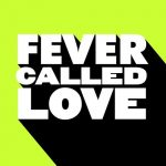 Kevin McKay – FEVER CALLED LOVE
