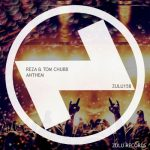 Reza, Tom Chubb – ANTHEM (CLUB MIX)