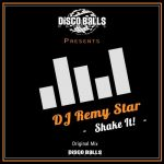 DJ Remy Star – Shake It!