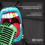Peter Hatman, Victor Valora – Strange Voices