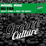 Miguel Migs – So Far (feat. Aya) [Micky More & Andy Tee Remix]