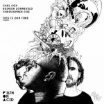 Carl Cox, Reinier Zonneveld, Christopher Coe – This Is Our Time