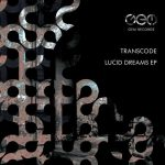 Transcode – Lucid Dreams