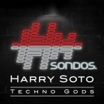 Harry Soto – Techno Gods