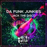 Da Funk Junkies – Jack The Disco
