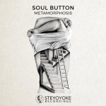 Soul Button – Metamorphosis