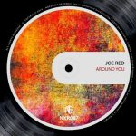 Joe Red – Around You