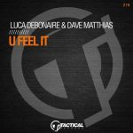 Dave Matthias, Luca Debonaire – U Feel It