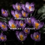 Paraleven – Ripples / Siphon