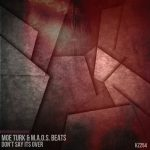 Moe Turk, M.a.o.s. Beats – Don't Say Its Over