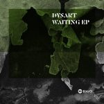 Dysart – Waiting