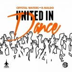 Crystal Waters, R-NALDO – United in Dance