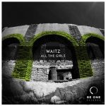 Waitz – All The Girls