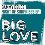 Sammy Deuce – Night Of Surprises