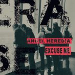 Angel Heredia – Excuse Me