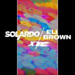 Solardo, Eli Brown – XTC – Extended Mix