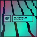 Hood Rich – Light Beam