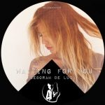 Deborah De Luca – WAITING FOR YOU