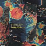 Speaking Minds, Amarcord, Fort Romeau, Moscoman – COSMIC FRIDAY