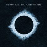 Nic Fanciulli, Paul Woolford – MIRACLE (BODY ROCK)