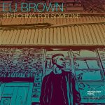Eli Brown – SEARCHING FOR SOMEONE