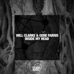 Gene Farris, Will Clarke – Inside My Head