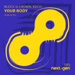 lock & Crown, Kegyi – Your Body