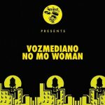 Vozmediano – No Mo Woman