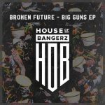 Broken Future – Big Guns