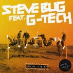 Steve Bug, G-Tech – How We Live