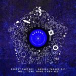 Secret Factory – Hashen Tashen