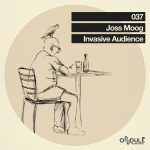 Joss Moog – Invasive Audience