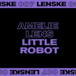 Amelie Lens – Little Robot