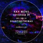 Ray Mono – Entourage