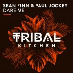 Sean Finn, Paul Jockey – Dare Me