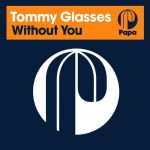 Tommy Glasses – Without You
