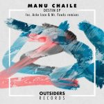 Manu Chaile – Destin