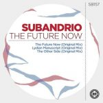 Subandrio – The Future Now
