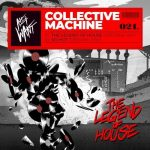 Collective Machine – The Legend Of House